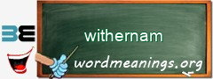 WordMeaning blackboard for withernam